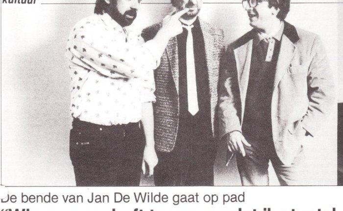 Dertig jaar geleden ging de bende van Jan De Wilde oppad