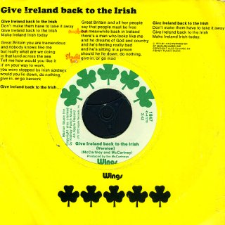 "45 jaar geleden werd ""Give Ireland back to the Irish"" opgenomen"