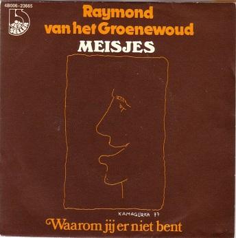 """Veertig jaar geleden: release van """"Meisjes"""" door Raymond Van hetGroenewoud"""