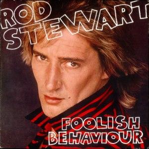 00 Rod-Stewart-Foolish-Behaviour-527392