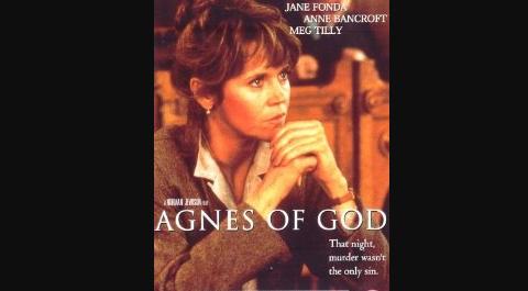 35 jaar geleden: Agnes of God, een moeilijkekeuze…