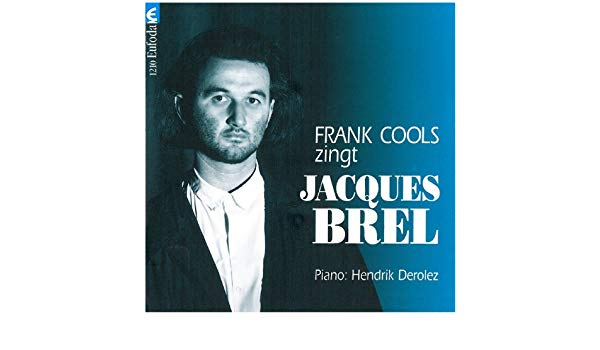 "25 jaar geleden: ""Frank Cools zingt JacquesBrel"""