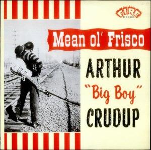 57 Big Boy Crudup
