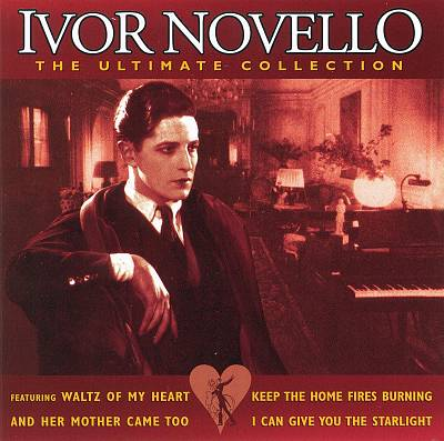 Ivor Novello (1893-1951)