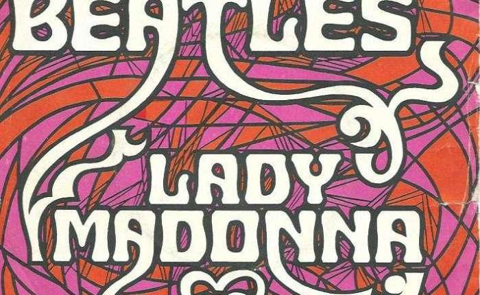 """Vijftig jaar geleden: release van """"LadyMadonna"""""""