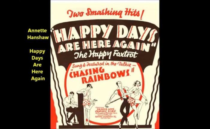 """Negentig jaar geleden: """"Happy days are here again"""" op nummeréén"""