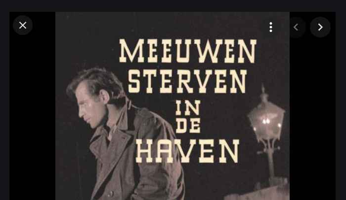 """65 jaar geleden: première van """"Meeuwen sterven in dehaven"""""""