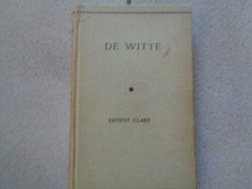 """Honderd jaar geleden: publicatie van """"DeWitte"""""""